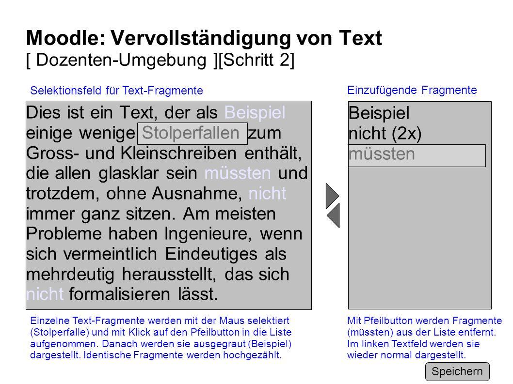 Moodle: Vervollständigung von Text [ Dozenten-Umgebung ][Schritt 2]
